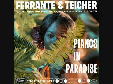Ferrante & Teicher - Pianos in Paradise (1962) Full vinyl LP