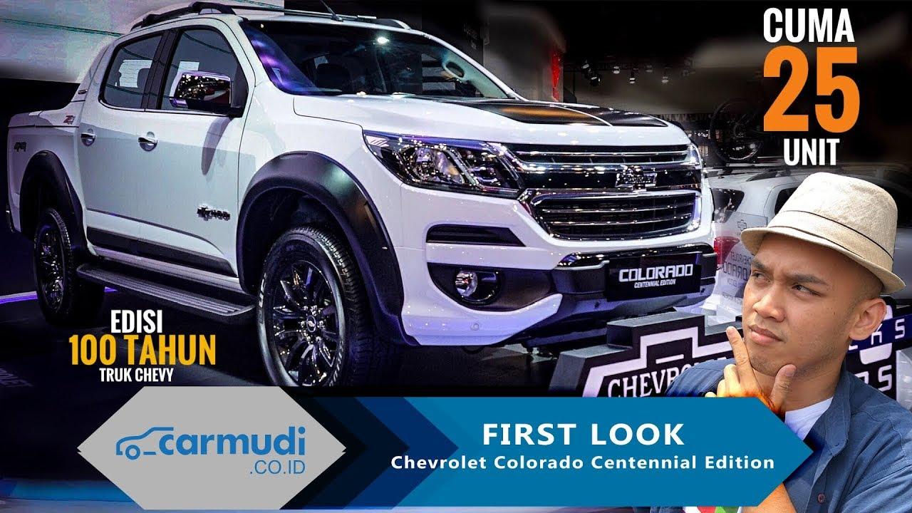 Chevy Colorado 2018 >> Chevrolet Colorado Centennial Edition 2018 Indonesia First Look