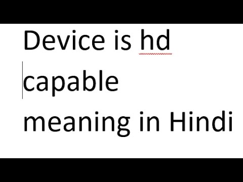 Device is hd capable in notification bar meaning in Hindi