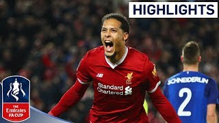 Liverpool 2 - 1 Everton Official Highlights  Emirates FA Cup 201718
