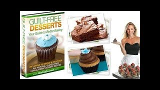 Guilt Free Desserts Review - Does It Work or Scam?