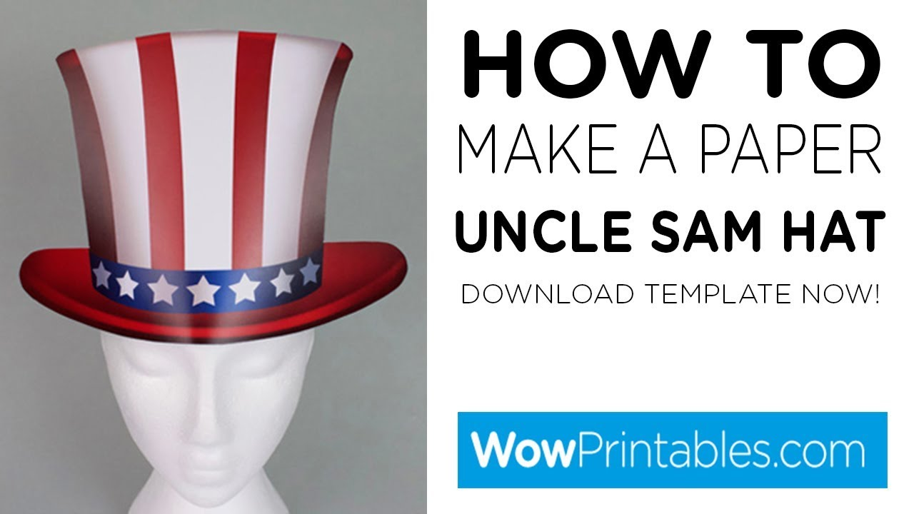 how to make a paper uncle sam hat printable template youtube