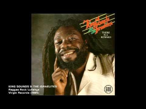 King Sounds & The Israelites - Reggae Rock Lullabye