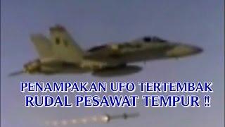 """VIDEO PENAMPAKAN UFO """"TERTEMBAK RUDAL PESAWAT TEMPUR DI BUMI"""" PENAMPAKAN UFO TERBARU DI DUNIA !!"""