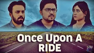 Once Upon A RIDE | Comedy Sketch | THE IDIOTZ