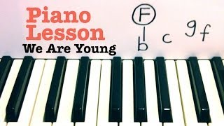 We are Young- Piano Lesson -Fun. ft. Janelle Monae (Glee)