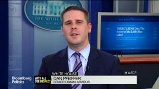 Dan Pfeiffer: We Are Listening to Our Critics and `Adjusting'