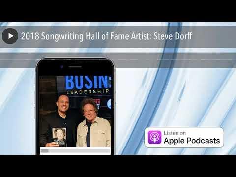 2018 Songwriting Hall of Fame Artist: Steve Dorff