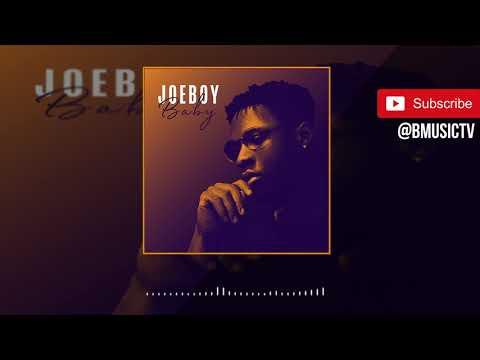 Joeboy - Baby (OFFICIAL AUDIO 2019)