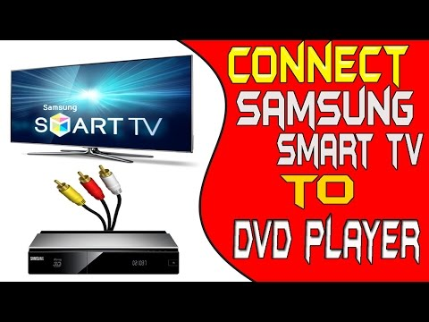 how-to-connect-dvd-player-to-samsung-smart-tv---samsung-smart-tv-connect-to-dvd-player-very-easy