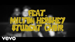 3AM TOKYO - GOOD TIME ft. Milton Hershey School Choir
