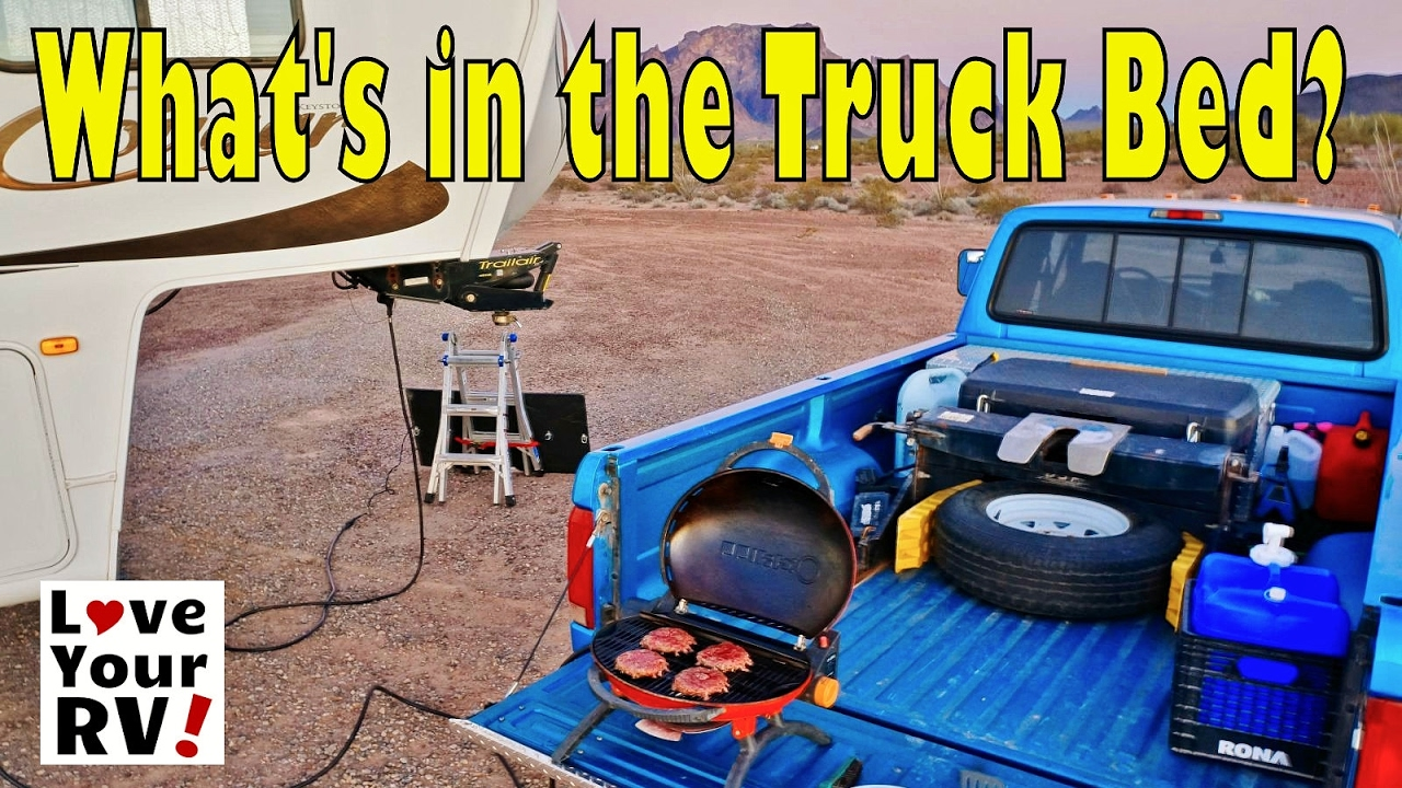 Fifth Wheel Towing What S In Our Truck Bed Youtube