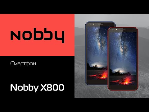 Обзор на смартфон Nobby X800