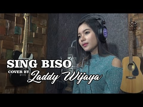 SING BISO  Cover By LADDY WIJAYA