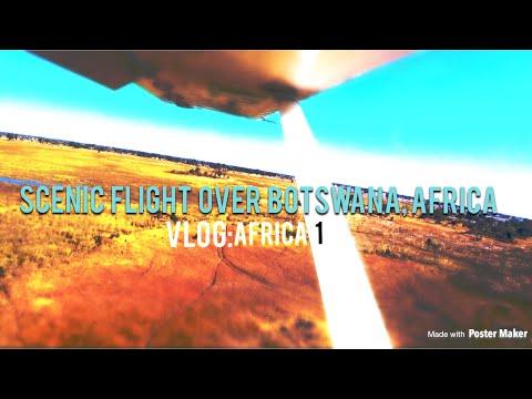SCENIC FLIGHT OVER BOTSWANA, AFRICA! VLOG: AFRICA 1 (VLOG: 35)