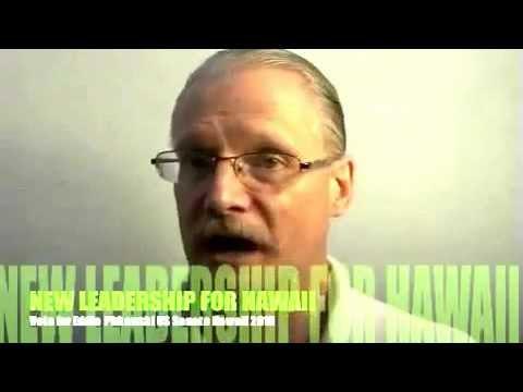 EDDIE US SENATOR HAWAII 2014 UNITED STATES SENATE LEADERSHIP FOR HAWAII DETAILED PLATFORM PART5.mp4