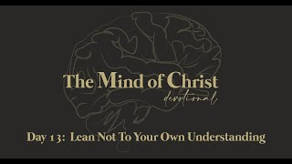 The Mind of Christ | Day 13 | Paul Pitts III