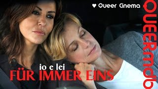 Io e Lei - Für immer eins   Film 2015 -- lesbisch   lesbica [Full HD Trailer]