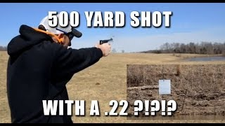500 yard shot with a 22lr pistol