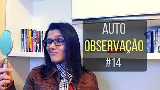 COMO FAZER A REFORMA ÍNTIMA | AUTO OBSERVAÇÃO #14