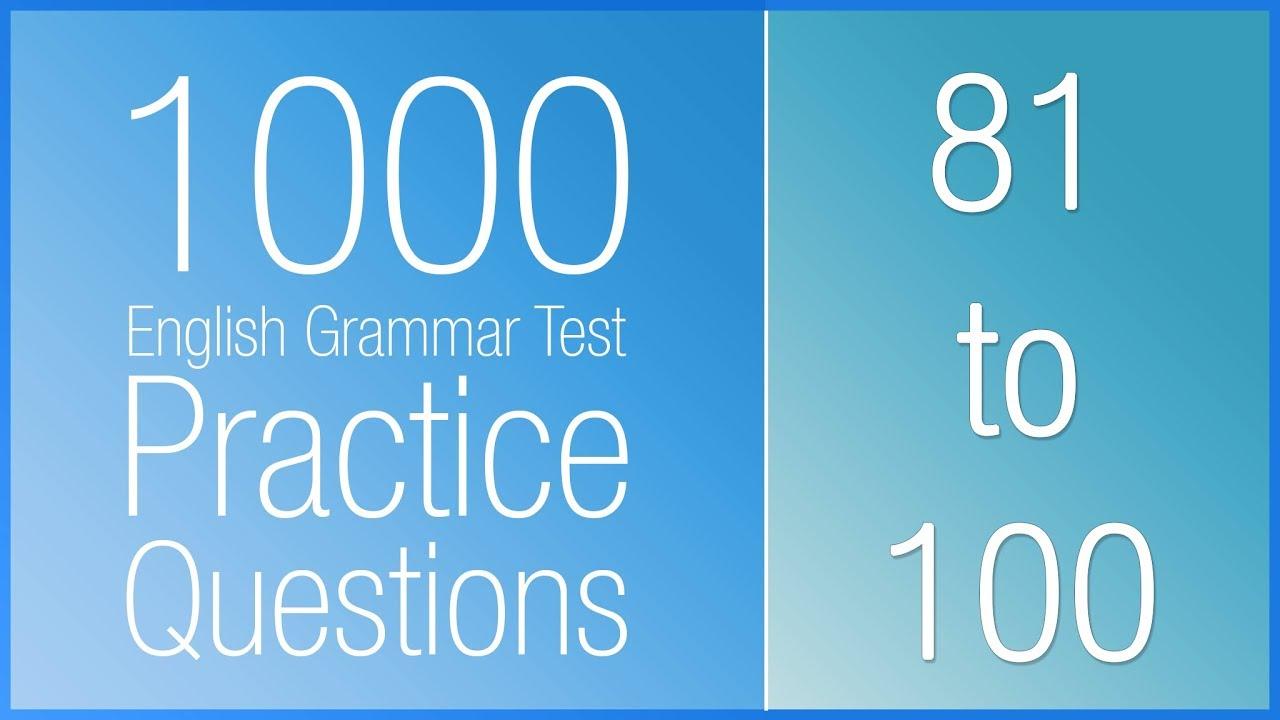 [81-100] 1000 English Grammar Test Practice Questions (Present Simple vs Present Continuous)