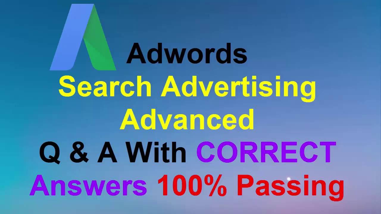 Google Adwords Search Advertising Advanced Live Exam ...