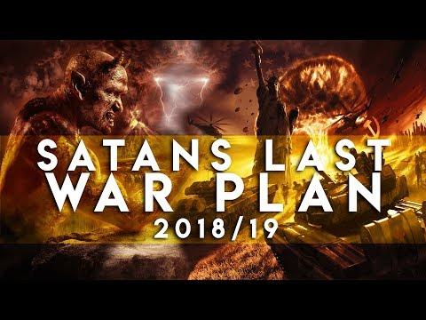 Satan's Final War Plan || The Great Deception || End Time 2018/19