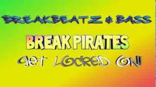 BreakPirates vs DJ Breakz
