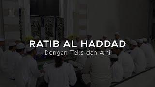 Ratib Al-Haddad dengan Teks dan Arti