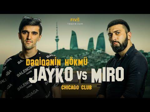 KƏLLƏ-KƏLLƏYƏ x #DəqiqəninHökmü: Jayko VS. Miro