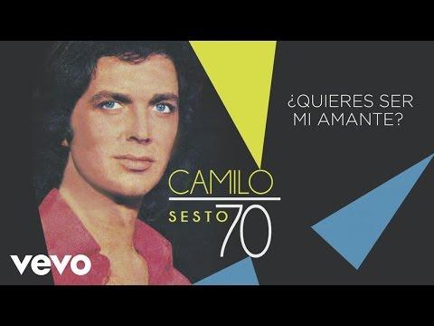 Camilo Sesto - ¿Quieres Ser Mi Amante? (Audio)