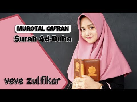 Merdunya Lantunan Surah Ad Duha Veve Zulfikar Beautiful Recitation