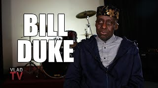 Bill Duke: As a Child I Tried to Drink Bleach After Being Teased for Being Dark (Part 3)