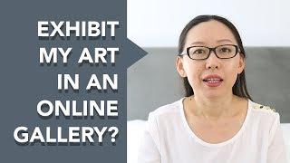 Should I Exhibit My Art in an Online Gallery?