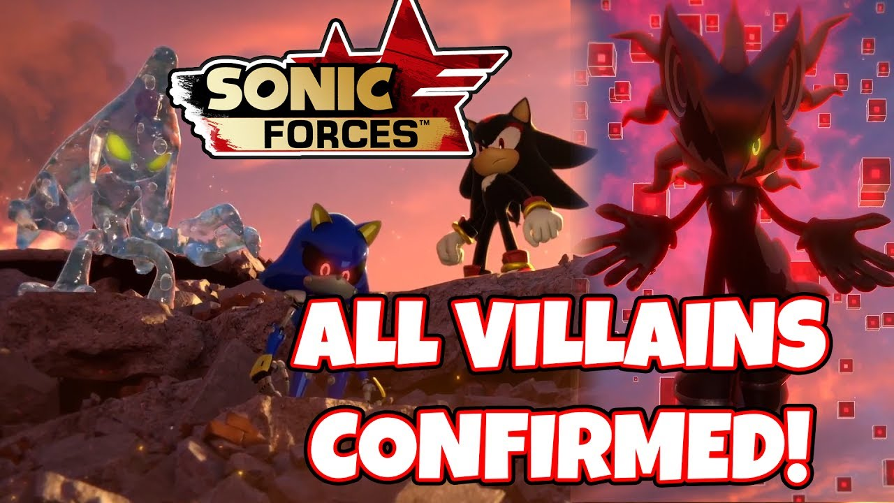 Sonic Forces E3 All Villains Revealed Shadow Chaos Metal Sonic New Villain Reaction Analysis Youtube
