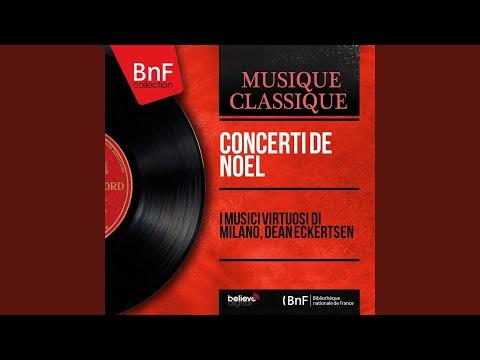 "Concerto In C Major, Op. 3 No. 12 ""Christmas Pastorale"": I. Pastorale. Largo"