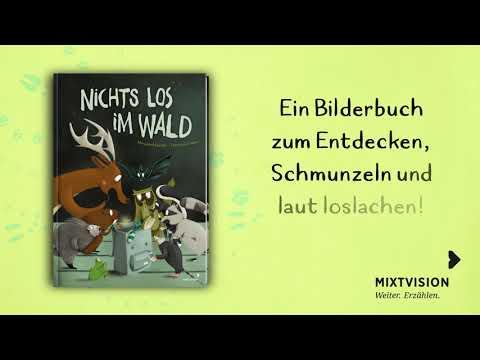Nichts los im Wald (Bilderbuch, Buchtrailer, Mixtvision Verlag)