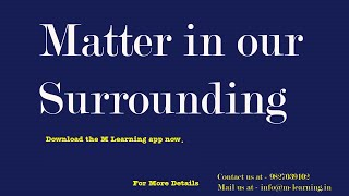 Matter in our Surrounding for IX Standard