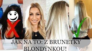 JAK NA TO: Přechod z tmavých vlasů na blond | Tipy na udržení zdravých vlasů