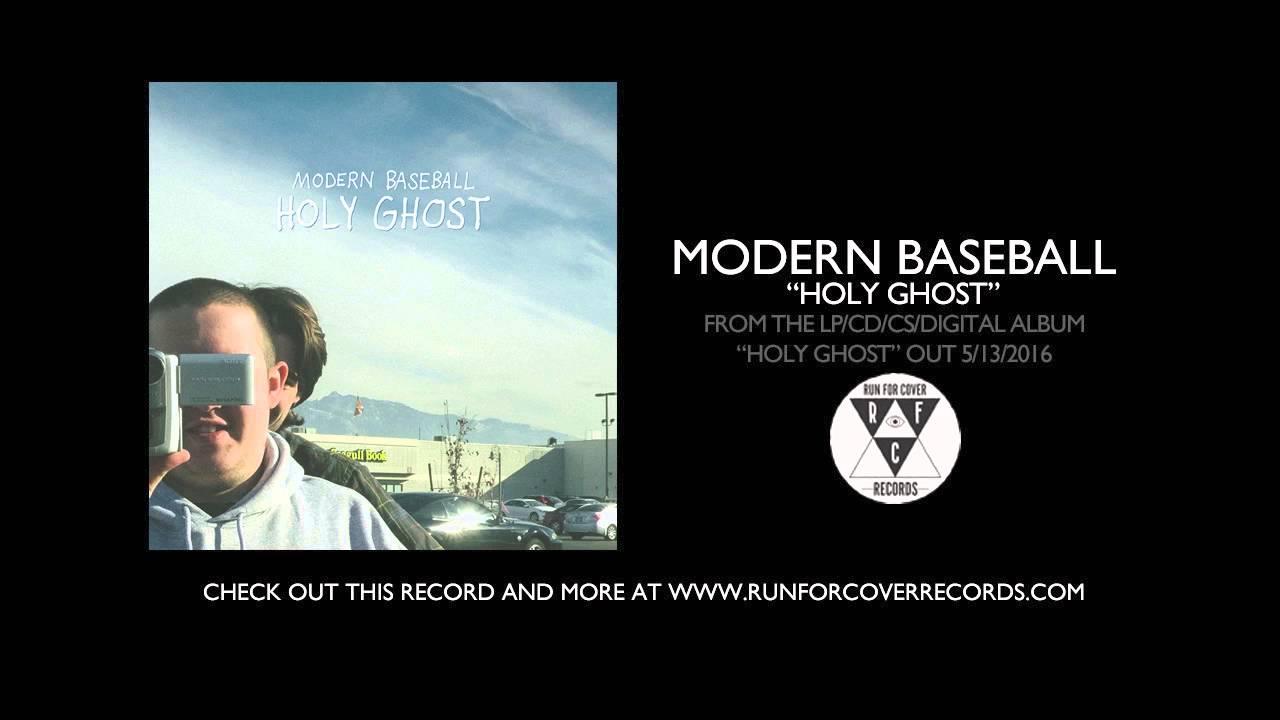 modern-baseball-holy-ghost-runforcovertube