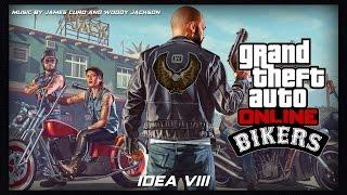 GTA Online Bikers Original Score Idea VIII