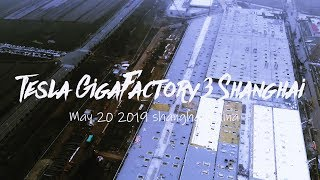 Tesla Gigafactory 3 in Shanghai China (May 20 2019)
