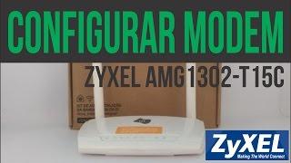 Zyxel AMG 1302 - Configurar Modem Zyxel - Oi Velox