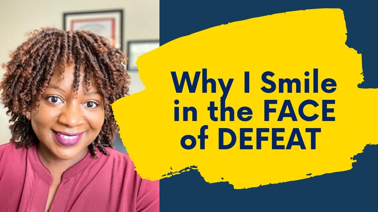Do NOT Let DEFEAT define YOU!