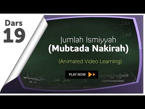 #19 Jumlah Ismiyyah Dengan Mubtada Nakirah | Nahwu Animated Learning
