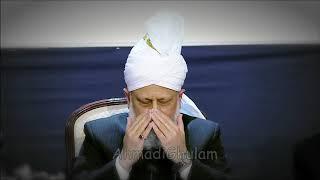 Aye Mere Khuda - Use Kuch Na Ho - Pyare Hazoor - Hazrat Mirza Masroor Ahmad (atba) - Musawar Ahmad