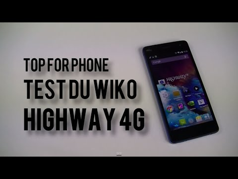 Test du Wiko Highway 4G | par Top-For-Phone.fr