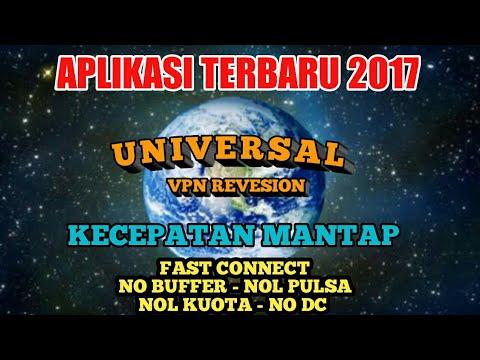 APLIKASI TERBARU 2017  UNIVERSAL VPN KECEPATAN MANTAP DAN NOL PULSA NOL  KUOTA