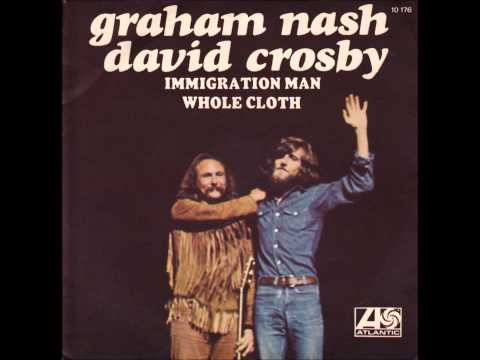 GRAHAM NASH/DAVID CROSBY   Immigration Man 1972  HQ