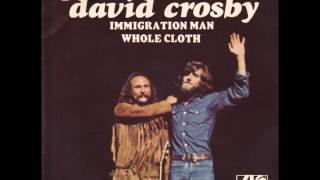 Watch David Crosby Immigration Man video